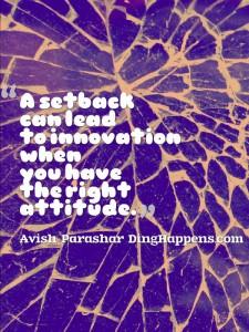 Setbacks into Innovation